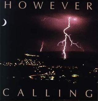 however-calling