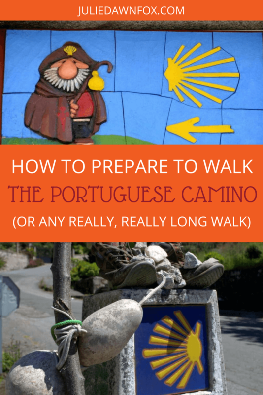 How to Prepare to Walk the Portuguese Camino