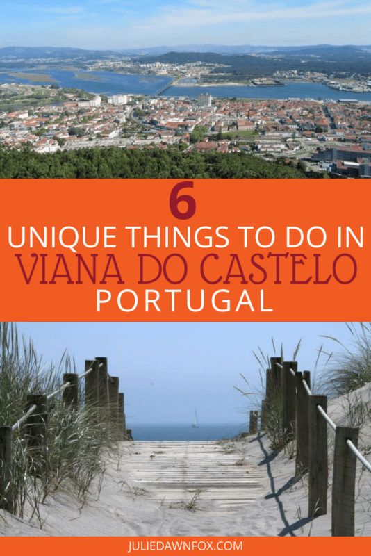 Six unique things to do in Viana Do Castelo Portugal