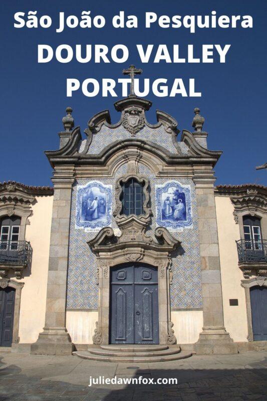 Church front. São João da Pesqueira, Douro Valley.