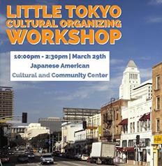 Little Tokyo Workshop