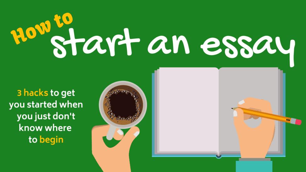 How to start an essay