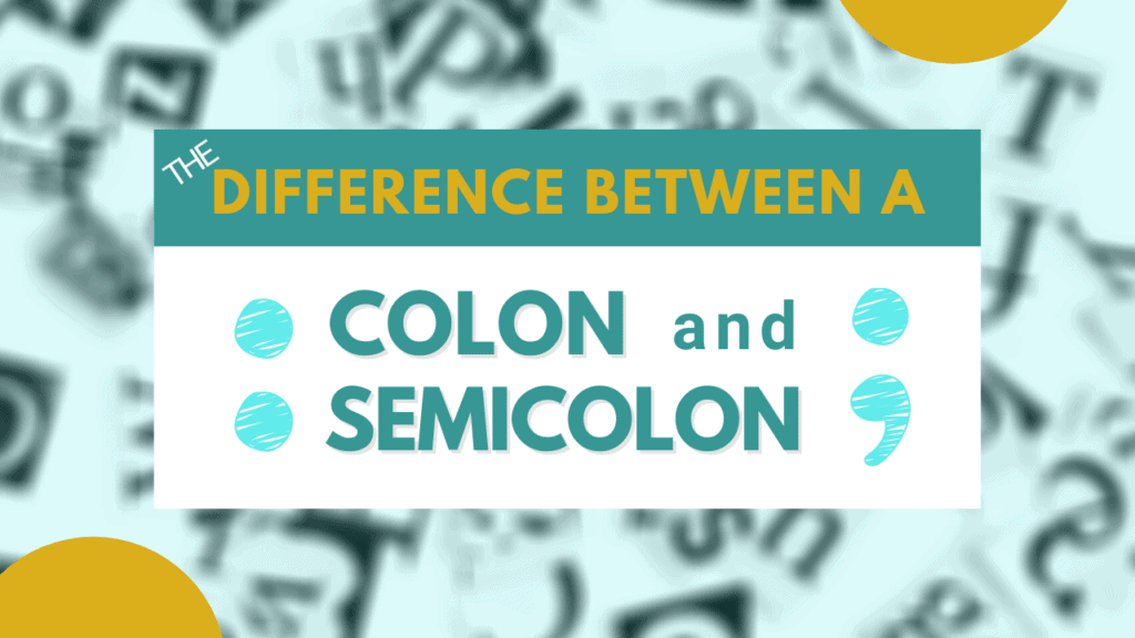 what's the difference between a colon and semicolon