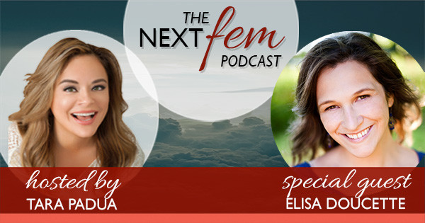 NextFem Podcast with Tara Padua | Female Empowerment