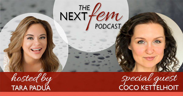 NextFem Podcast with Tara Padua | Make Your Man Happy: Secrets From a Belly-Dancer - with Coco Berlin