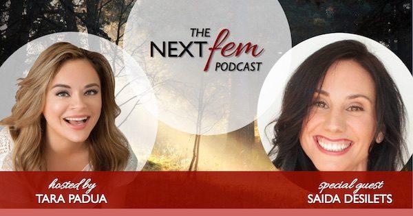 Rediscovering the Joy of Sexual Innocence - with Saida Desilets | NextFem Podcast with Tara Padua