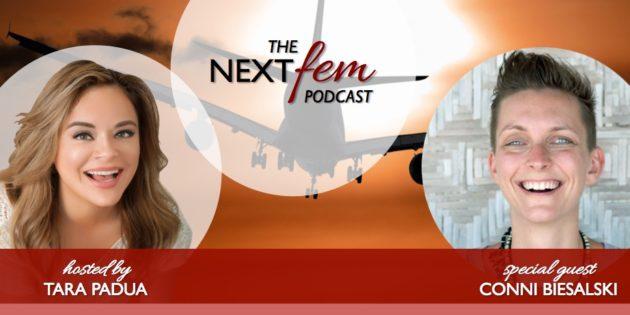 Digital Nomads: How to Balance Stability and Adventure -- with Conni Biesalski | NextFem Podcast with Tara Padua