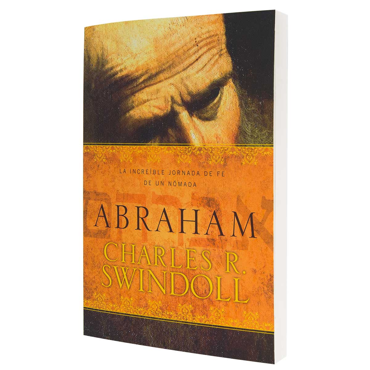 Abraham - Dr. Swindoll