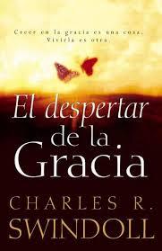 Fotografía del libro El despertar de la gracia del Dr. Chuck Swindoll