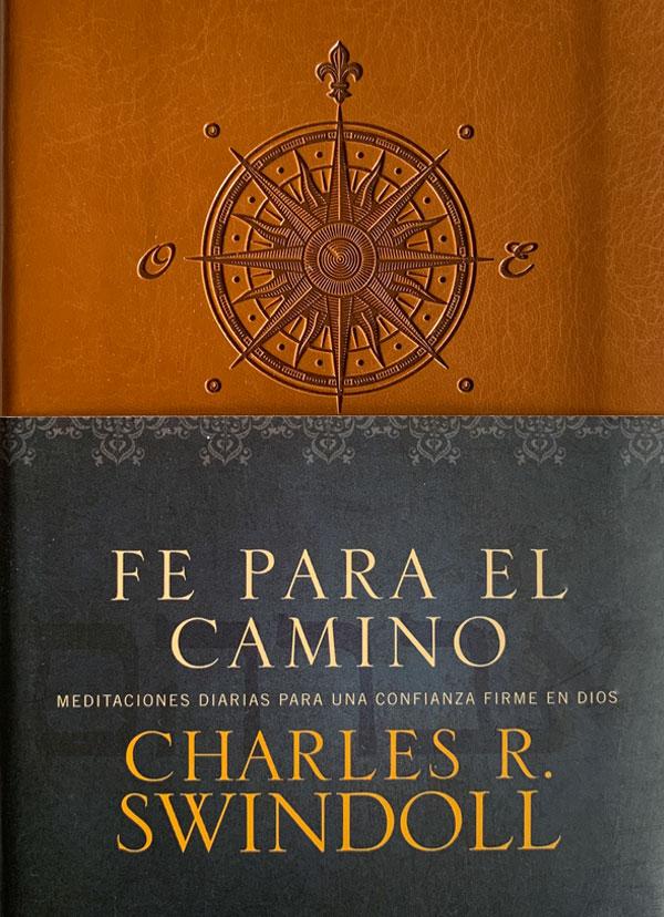 Portada del libro Fe para el camino de Charles R Swindoll