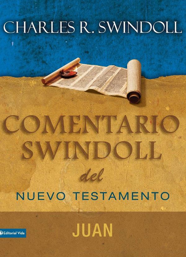 Portada del Comentario Swindoll del nuevo testamento: Juan
