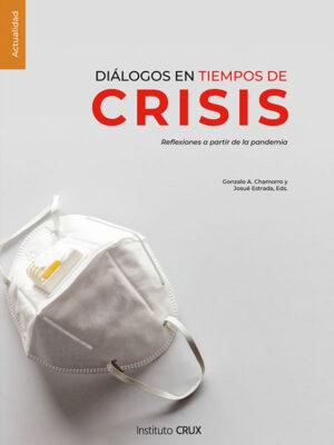 Portada del libro Diálogos en tiempos de crisis escrito por varios autores