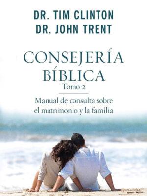 Portada de Consejería Bíblica, Tomo 2: Manual de consulta sobre el matrimonio y la familia