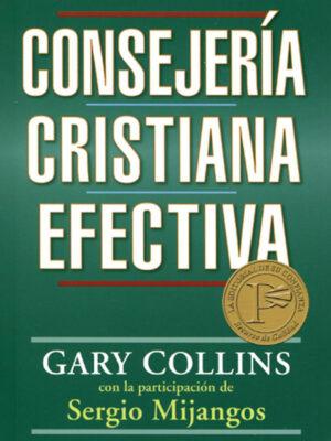 Portada de Consejería cristiana efectiva por Gary Collins