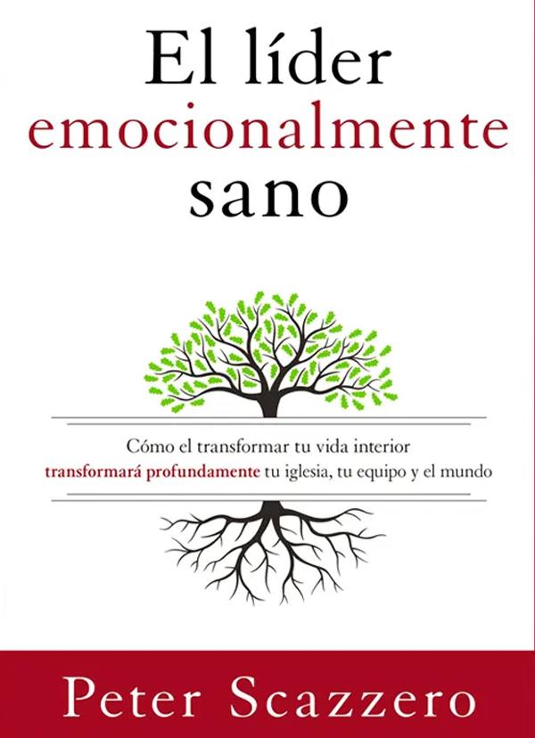 Portada de El líder emocionalmente sano por Peter Scazzero
