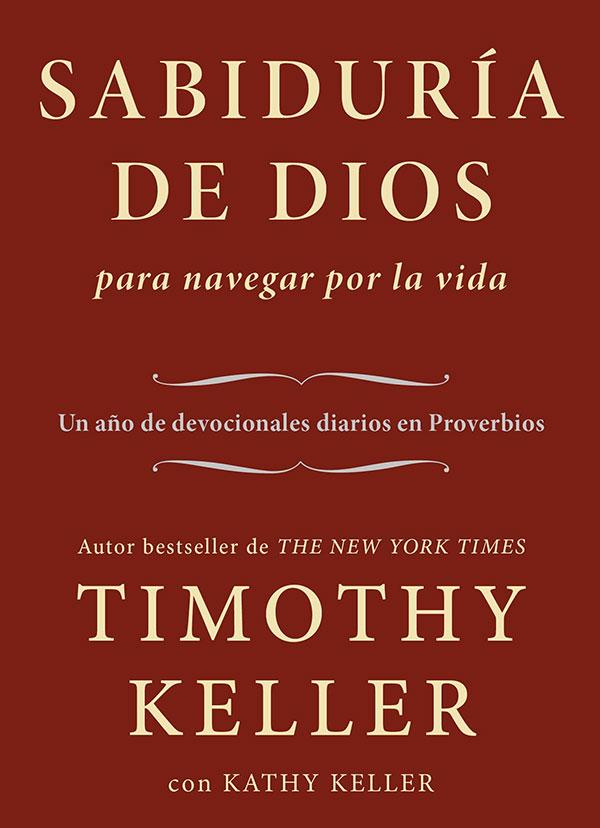 Portada de Sabiduría de Dios para navegar por la vida de Timothy Keller