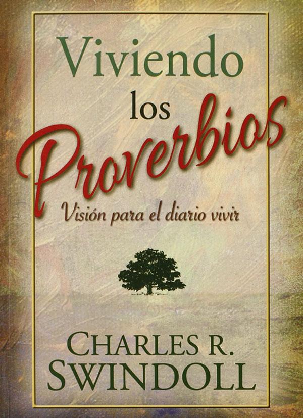 Portada del libro Viviendo los Proverbios de Charles R. Swindoll