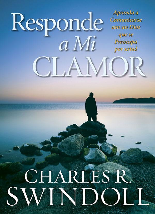 Portada del libro Responde a mi clamor de Charles R. Swindoll