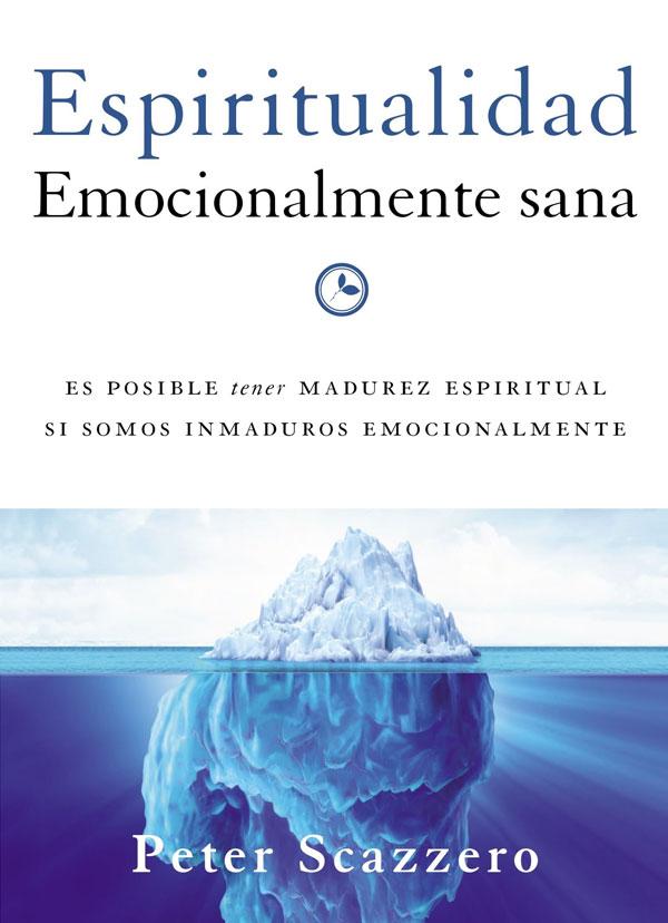 Portada del libro Espiritualidad emocionalmente sana de Petter Scazzero