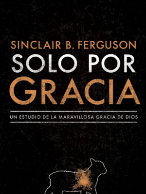 Solo por gracia - Sinclair