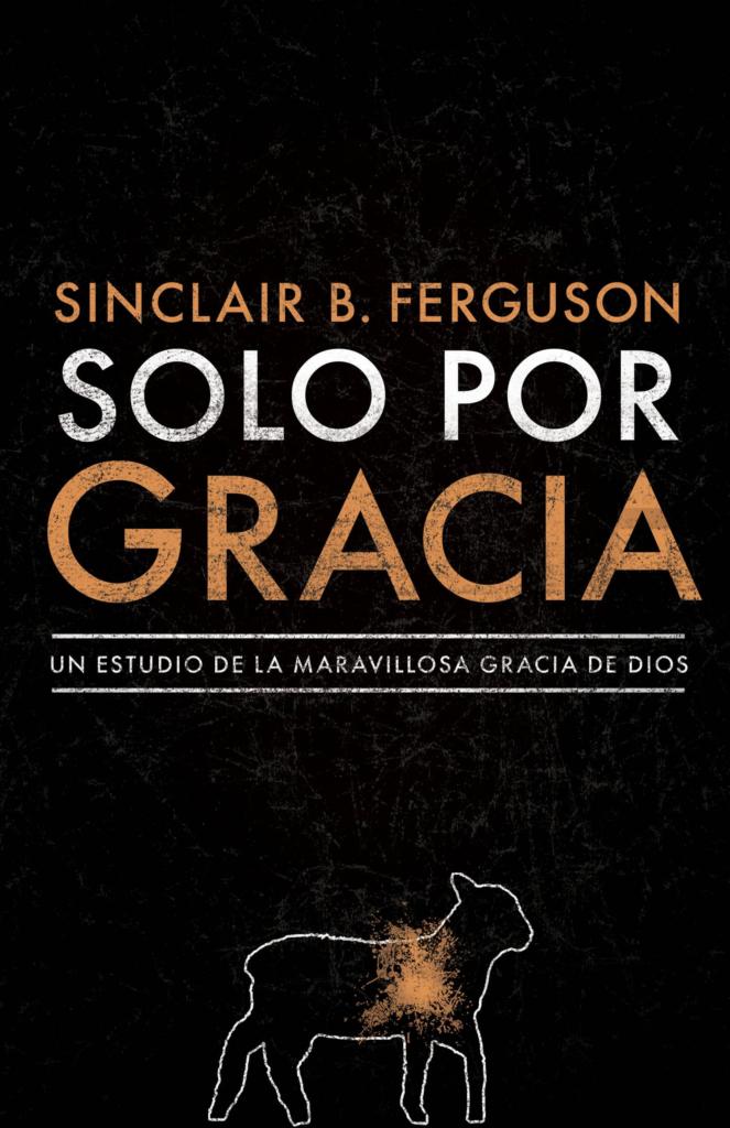 Solo por gracia - Sinclair