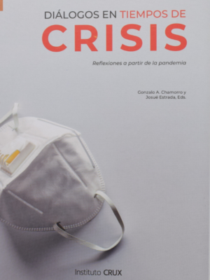Dialogo en tiempos de Crisis