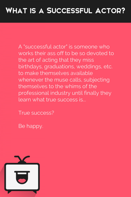 What is a successful actor?