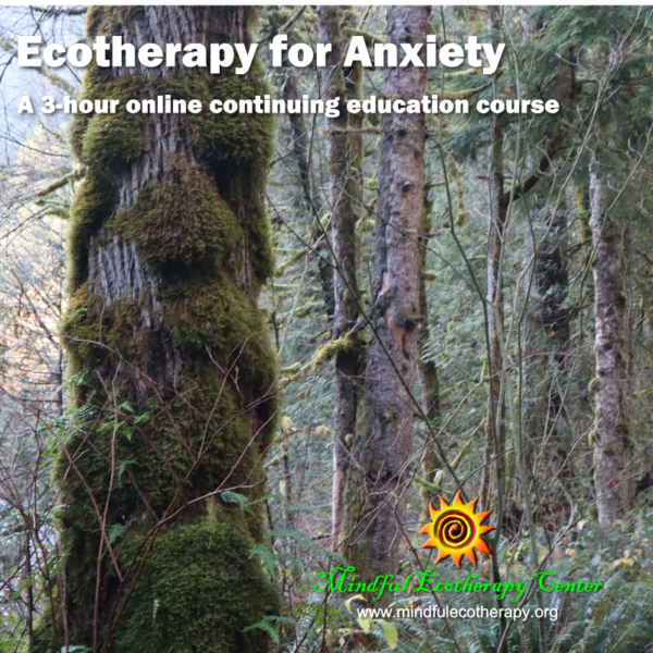Ecotherapy for Anxiety 3-hour online course