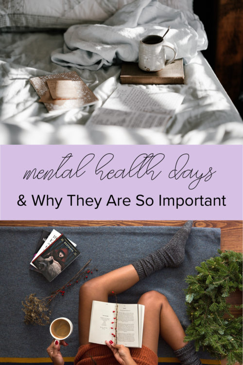 Mental Health Days and Why They Are So Important