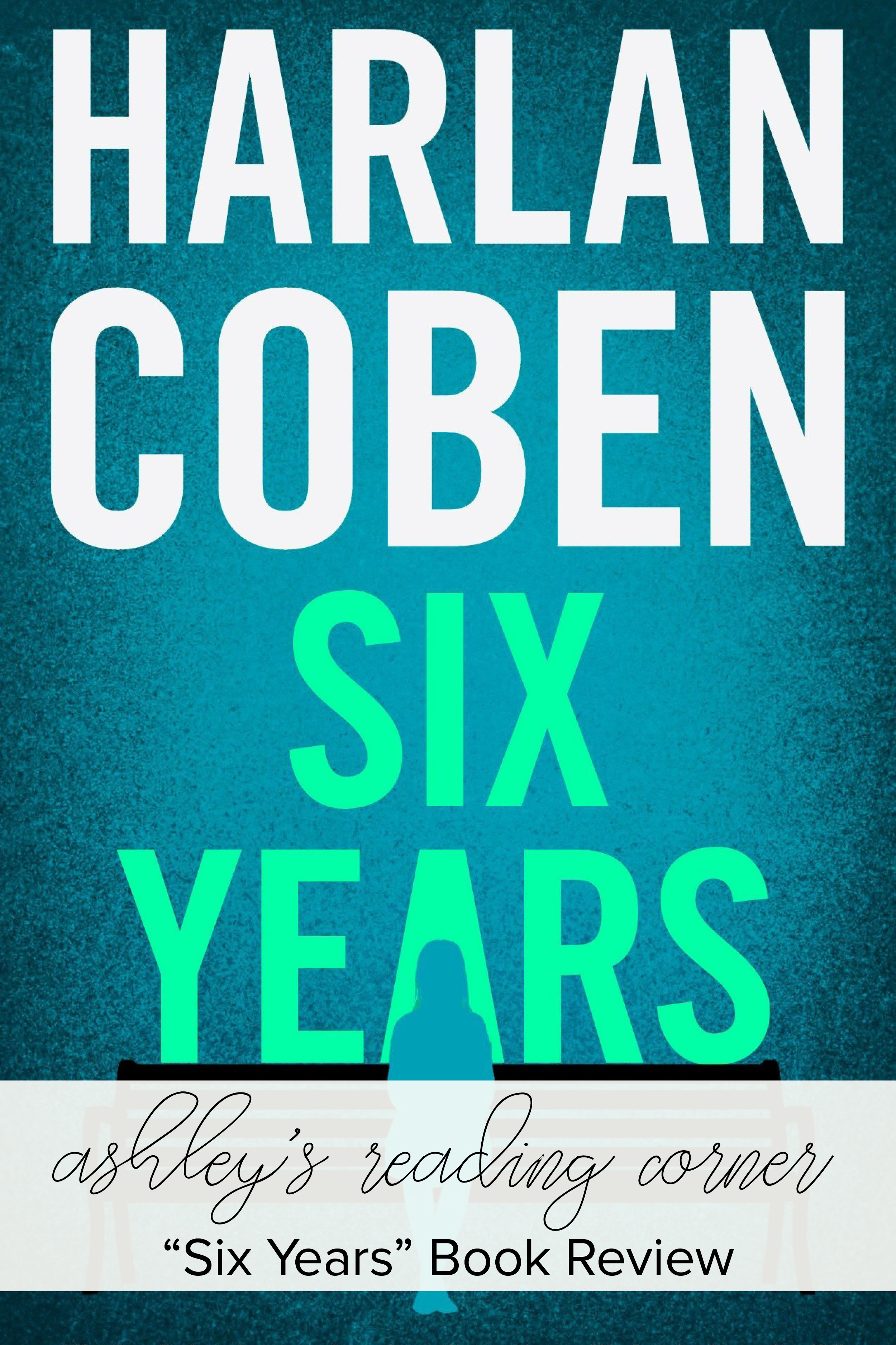 Six Years by Harlan Coben Review