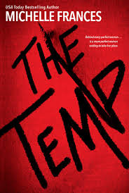BOOK REVIEW: The Temp by Michelle Frances