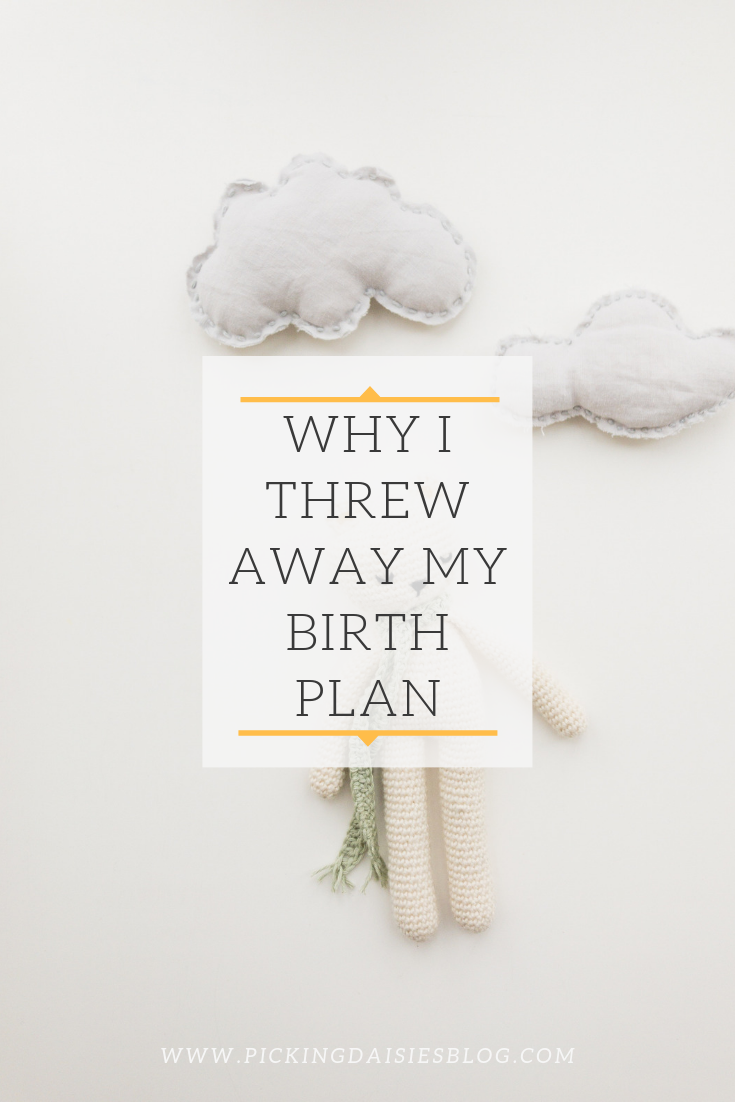 Why I Threw Away My Birth Plan