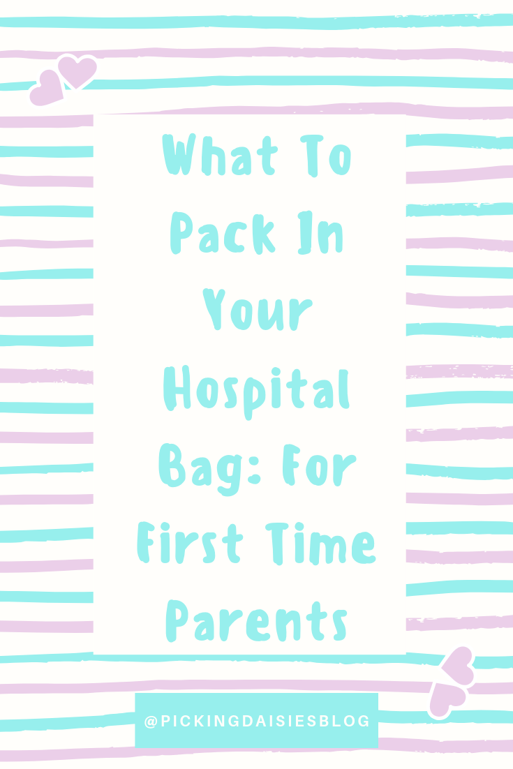 What To Pack In Your Hospital Bag: For First Time Parents