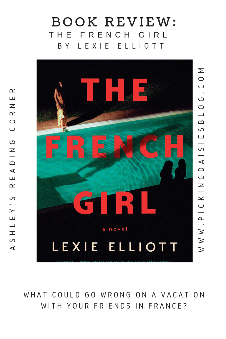 BOOK REVIEW: The French Girl by Lexie Elliott