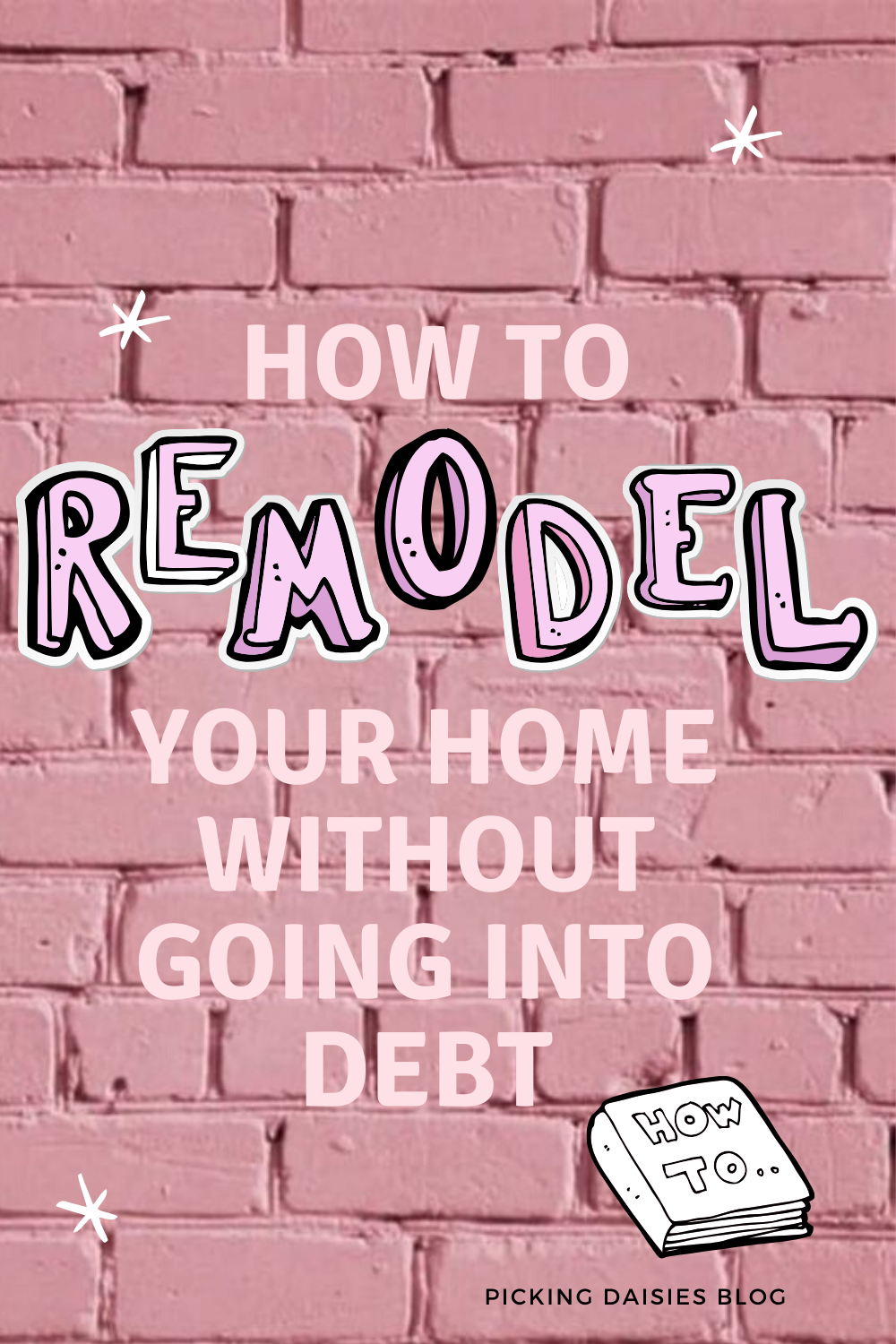 How To Remodel Your Home WITHOUT Going Into Debt (or doing everything yourself!)