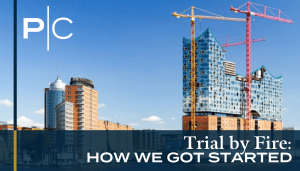 Trial by Fire_ How We Got Started