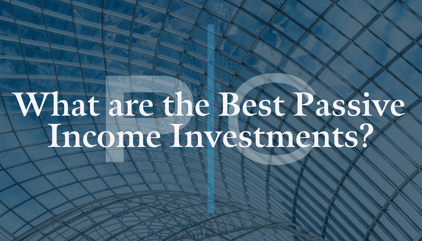 What are the best passive income investments_ - LI(3)