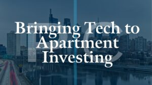 Bringing-Tech-to-Apartment-Investing-Best-Tools-for Real-Estate-Investors