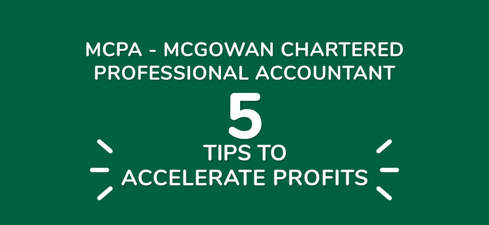 Five Tips To Accelerate Profits