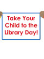 Take the Library to Your Child Reading Celebration