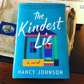 The Kindest Lie                       by Nancy Johnson