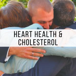 Heart Health & Cholesterol