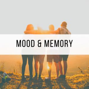 Mood & Memory