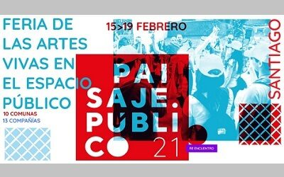 El 15 parte «Paisaje Público 2021», feria de las artes vivas en el espacio público