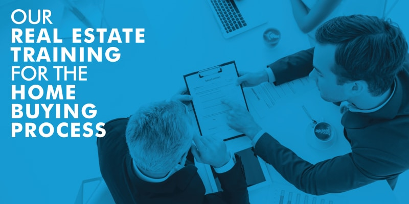 Our Real Estate Training For Home Buying Process