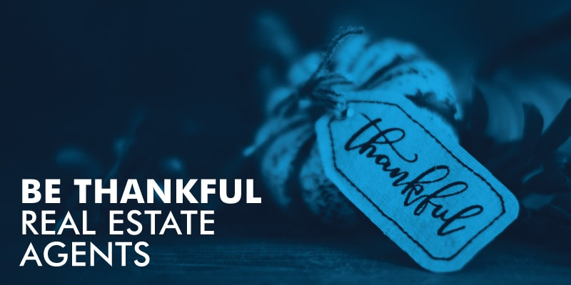 Be-Thankful-Real-Estate-Agents