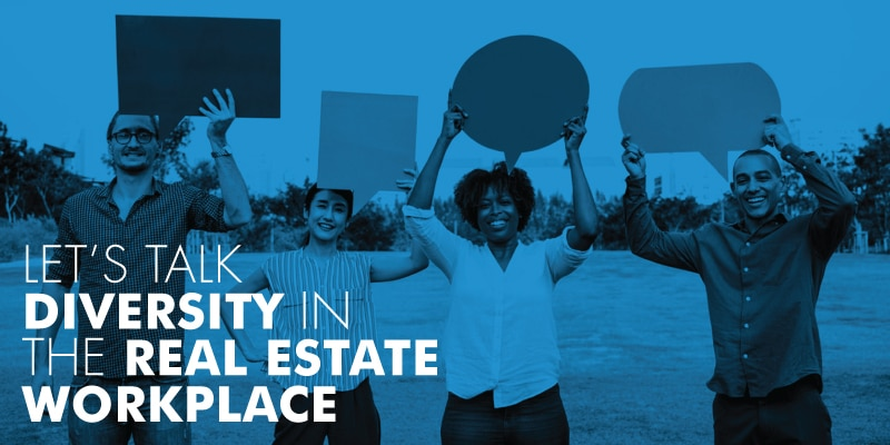 Diversity In The Real Estate Workplace