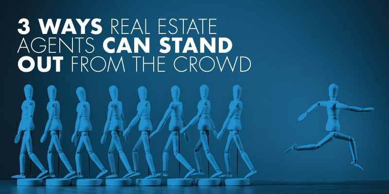 How Real Estate Agents Can Stand Out Among Competition