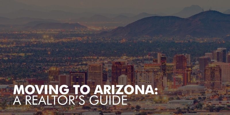 Relocating To Arizona - Tru Realty