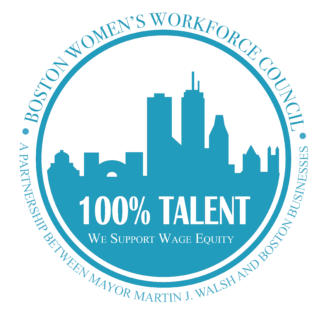 Boston Women's Workforce Council: 100% Talent Seal (supporting wage equity)